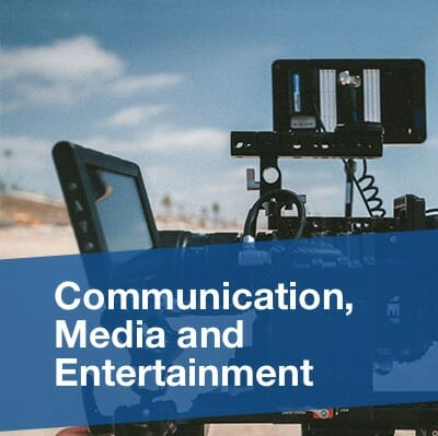 Communication, Media and Entertainment